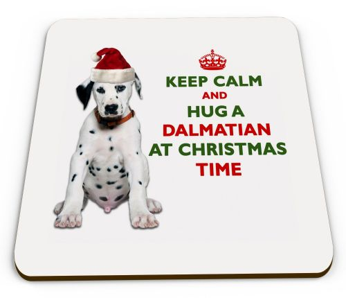 Christmas Keep Calm And Hug A Dalmatian Novelty Glossy Mug Coaster